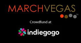 marchvegas_indiegogo_crowdfund